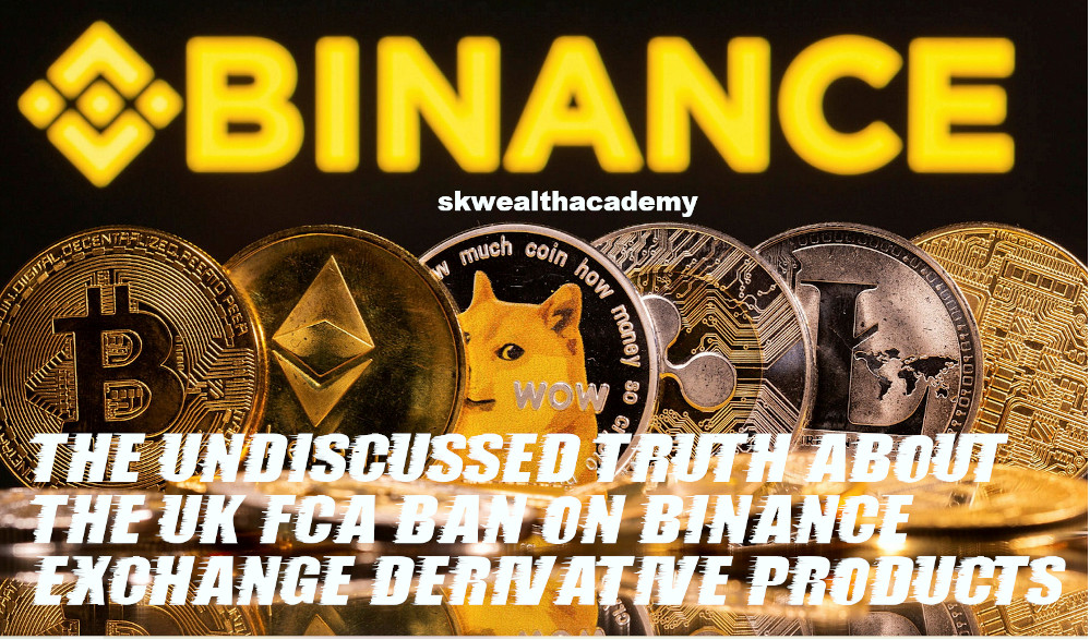 the real truth about the UK Binance ban