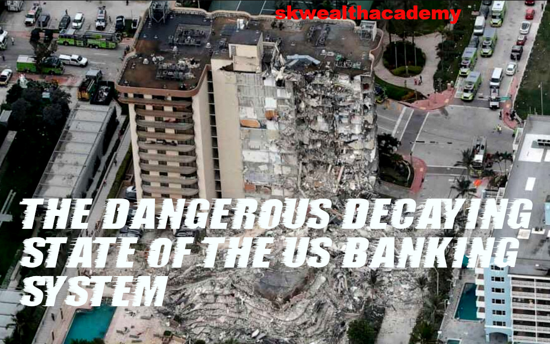 exist the decaying US banking system