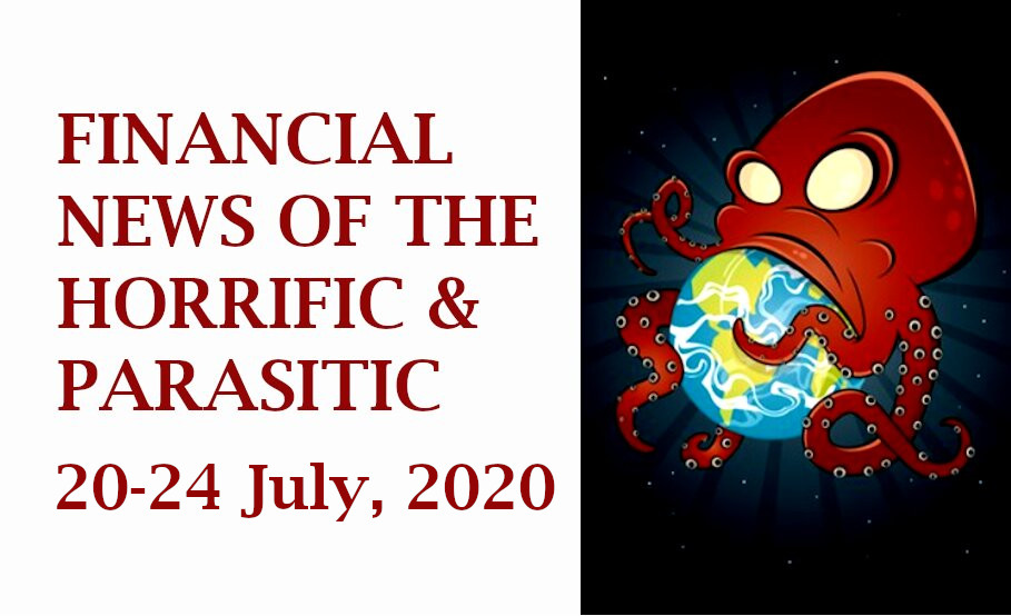 financial news, current news for the week of 20-24 July