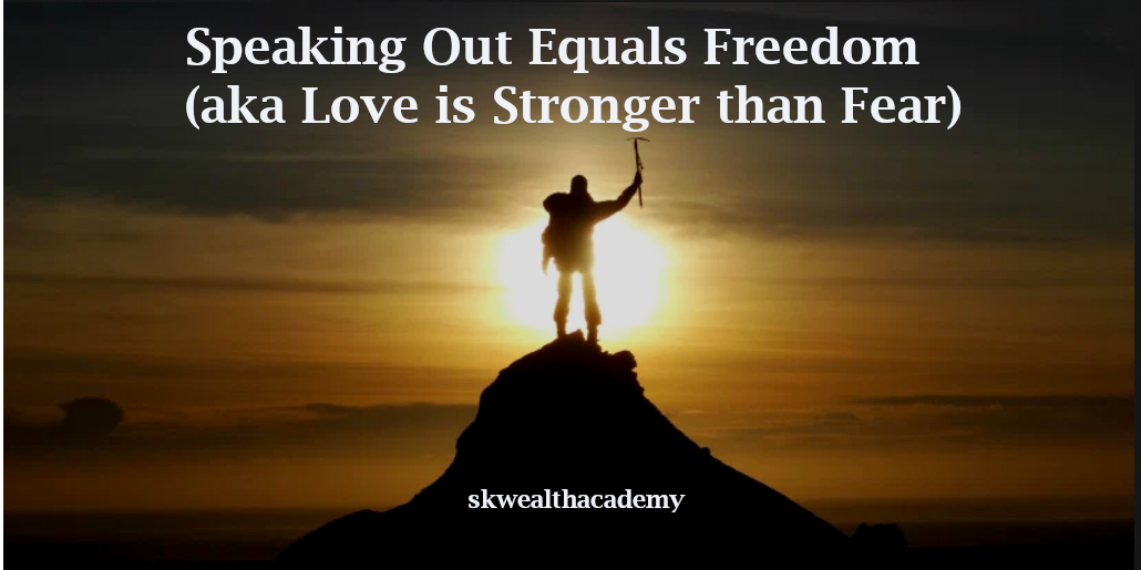 love is stronger than fear
