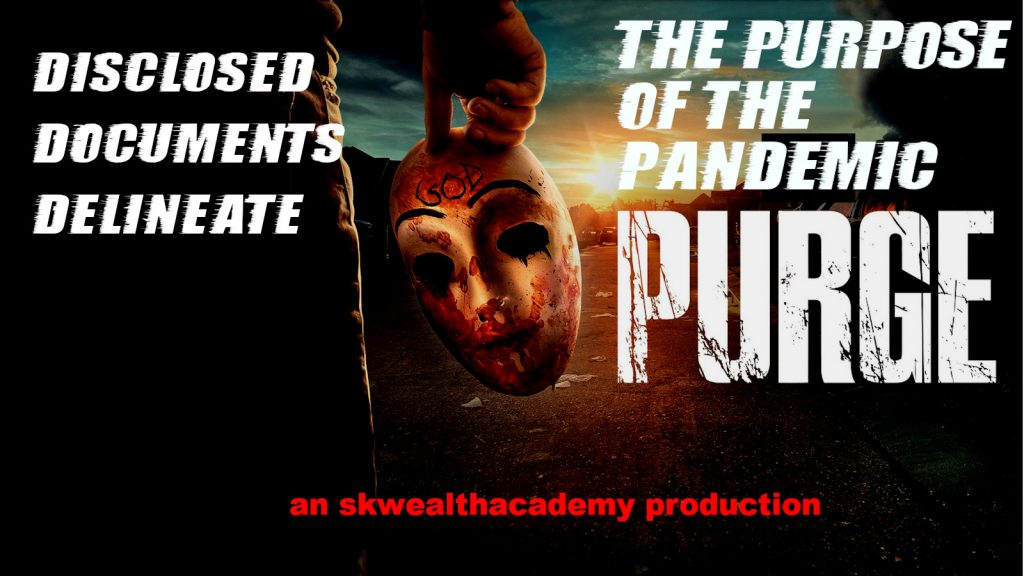 the purpose of the pandemic